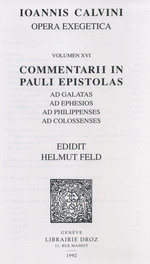Vente EBooks : Commentarii in Pauli epistolas ad Galatas, ad Ephesios, ad Philippenses, ad Colossenses. Series II. Opera exegetica  - Jean Calvin