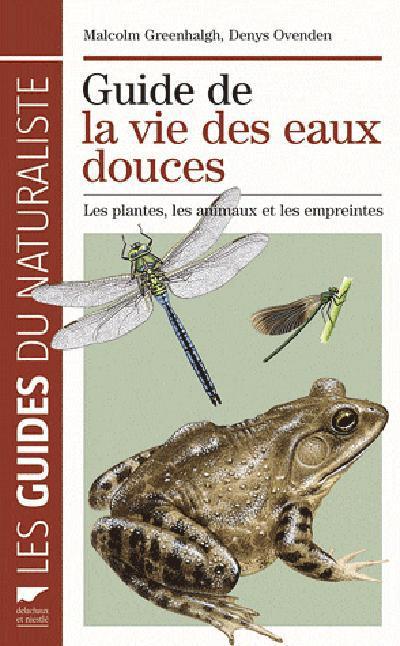Guide De La Vie Des Eaux Douces. Les Plantes, Les