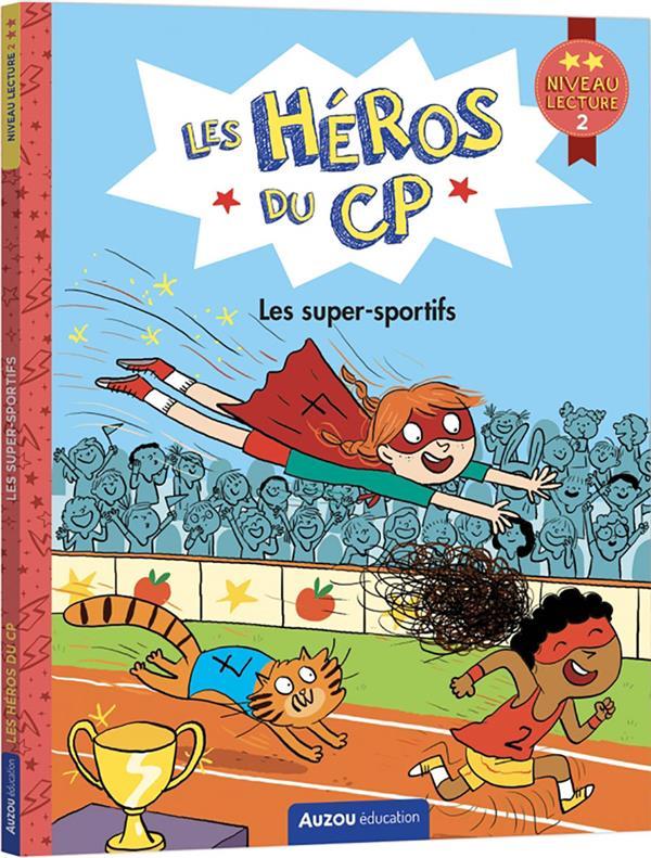Les héros du CP niveau 2 : les super-sportifs