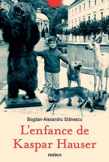 L'enfance de Kaspar Hauser