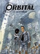 ORBITAL - TOME 1 - CICATRICES