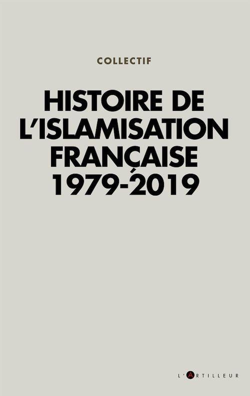 Histoire de l'islamisation française  ; 1979-2019