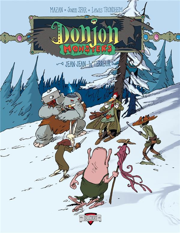 Donjon Monsters T.1 ; Jean-Jean la Terreur