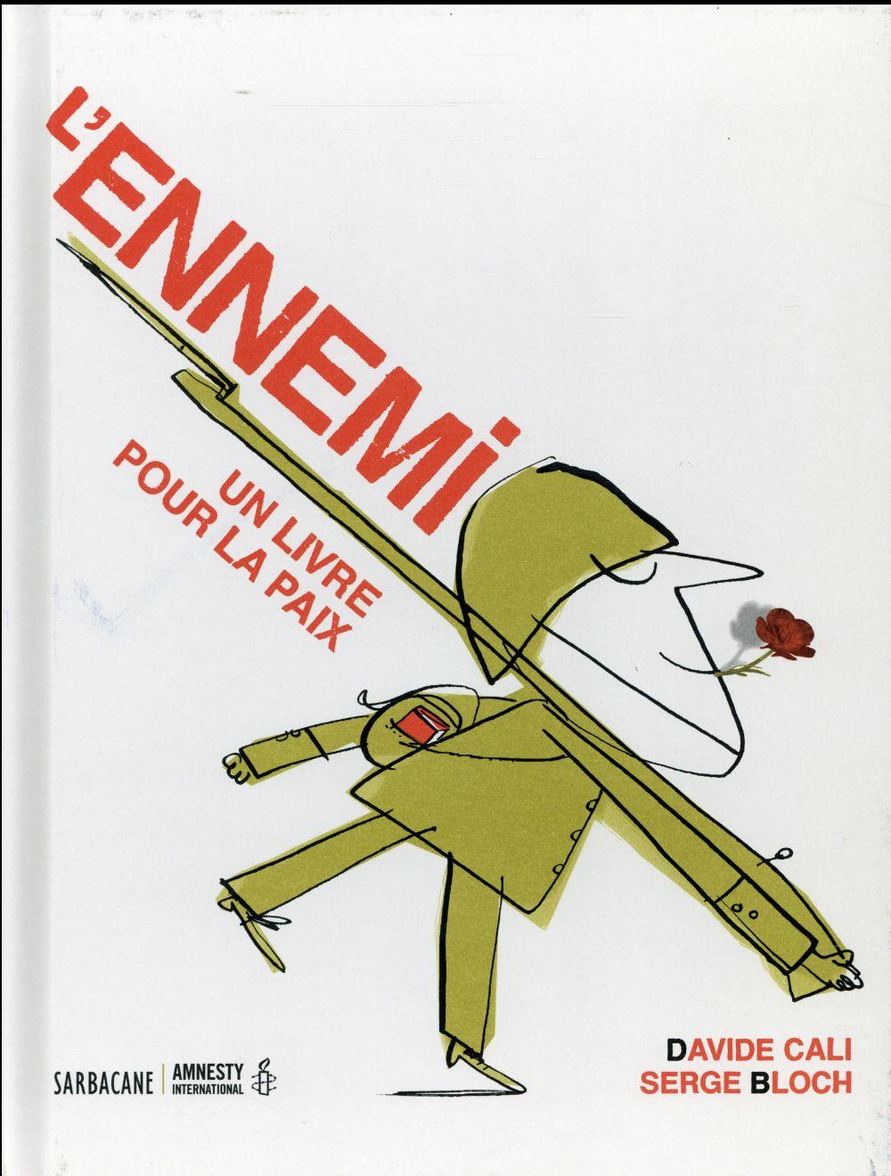 L'ennemi ; un livre pour la paix