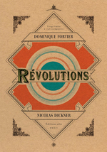 Vente Livre Numérique : Révolutions  - Nicolas Dickner - Dominique Fortier