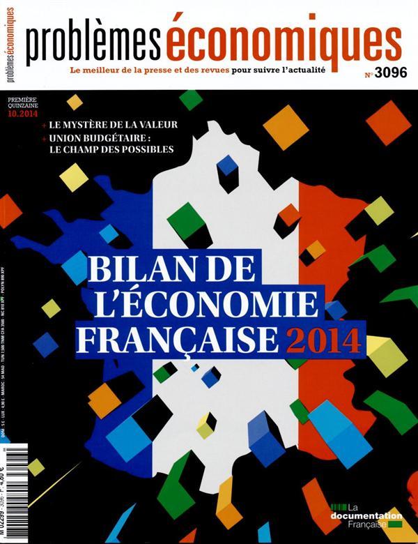 Problemes Economiques T.3096; Bilan De L'Economie Francaise 2014