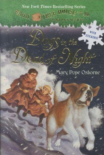 Dogs in the dead of night - magic tree house: book 46