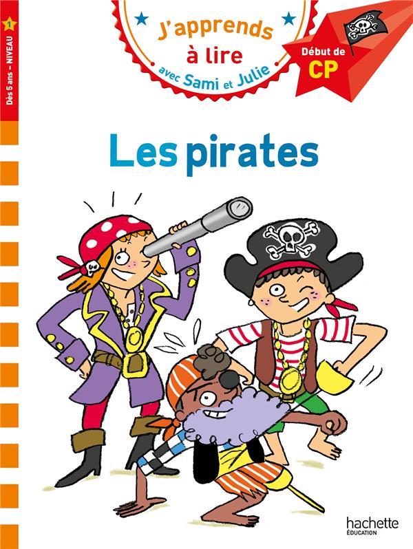 J'apprends à lire avec Sami et Julie ; CP, niveau 1 ; les pirates