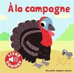 Couverture de A La Campagne - 6 Images A Regarder, 6 Sons A Ecouter