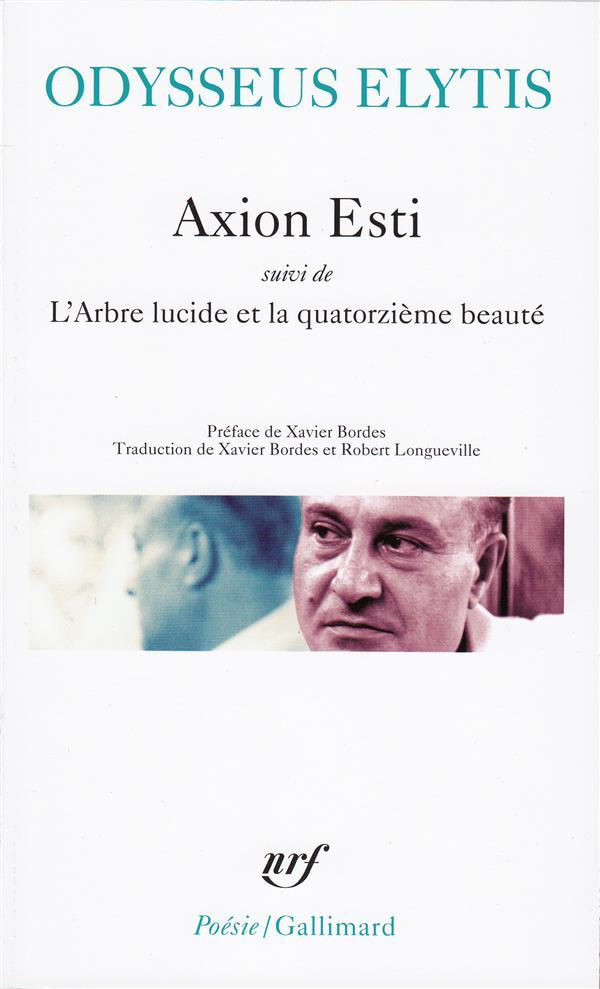 Axion esti / l' arbre lucide et la quatorzieme beaute /journal d'un invisible av