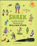 Shrek Et Autres Histoires Fabuleuses De William Steig