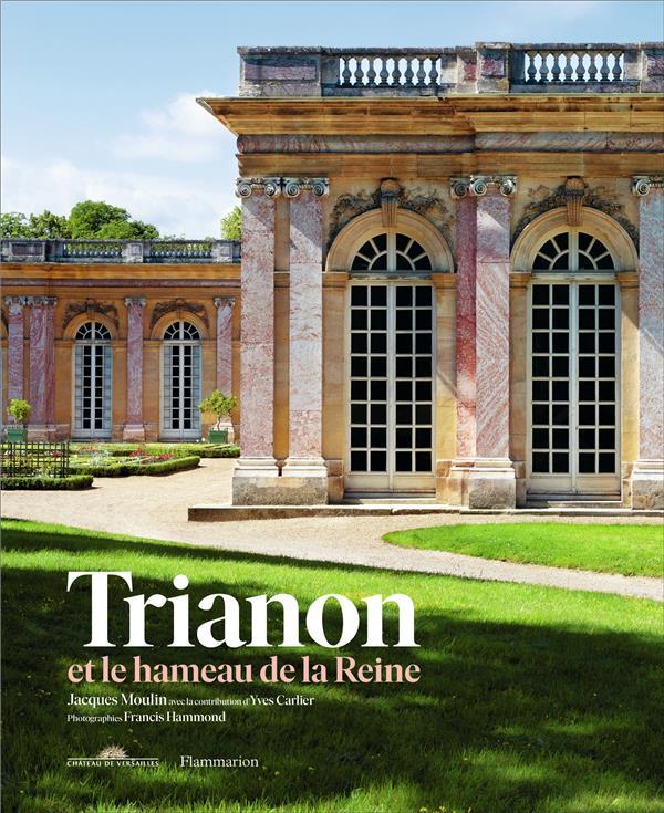 Le Trianon et le hameau de la reine