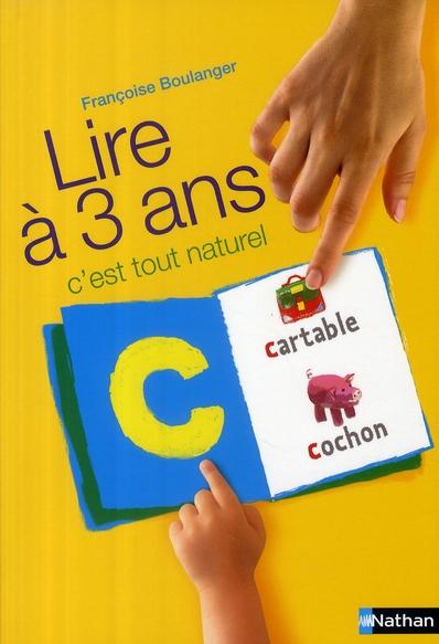 Lire à 3 ans ; c'est tout naturel