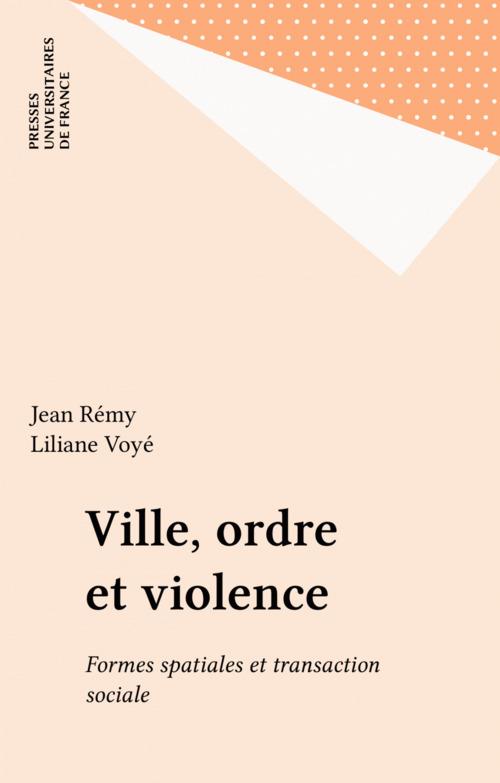 Ville, ordre et violence
