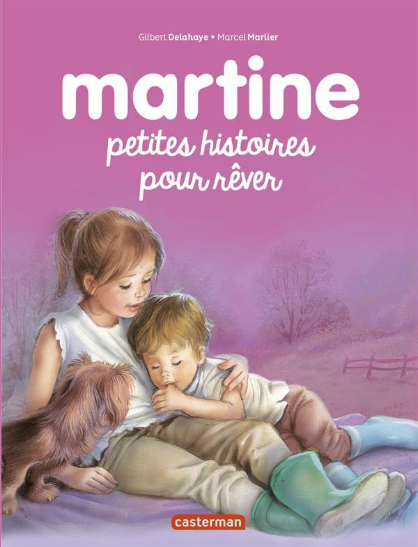 RECUEILS MARTINE ; petites histoires pour rêver