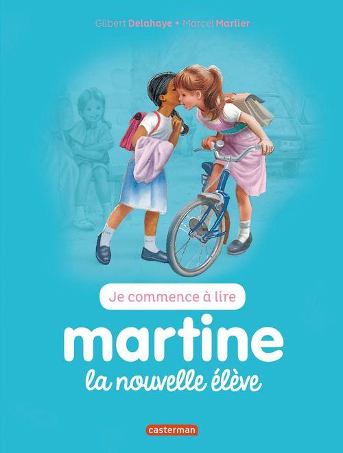 Je commence à lire avec Martine T.5 ; la nouvelle élève