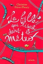 Vente Livre Numérique : La fille qui lisait dans le métro  - Christine Féret-Fleury