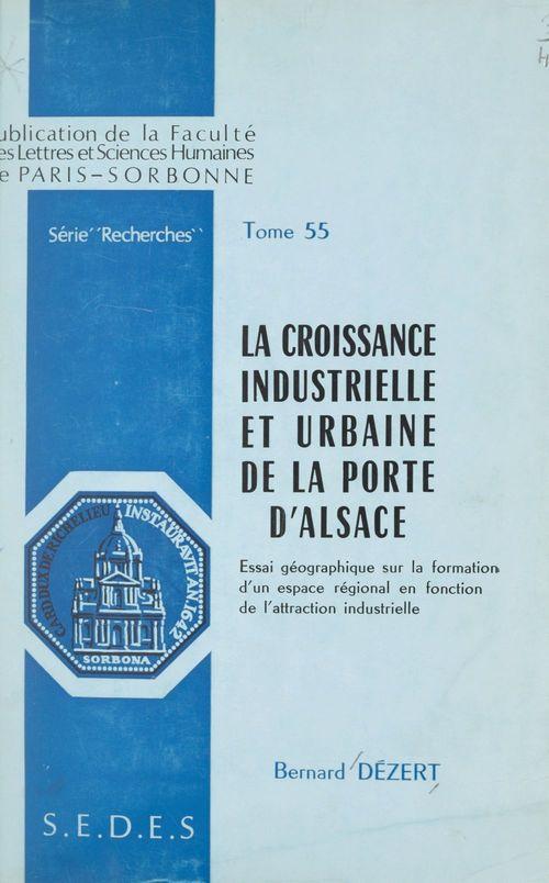 La croissance industrielle et urbaine de la porte d'Alsace