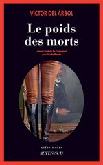 Vente EBooks : Le Poids des morts  - Victor del Árbol