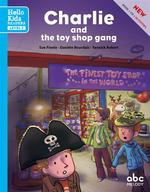 Charlie and the toy shop gang ; level 2
