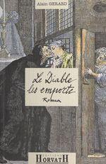 Vente Livre Numérique : Le Diable les emporte : L'affaire Girard-Cadière  - Alain GERARD