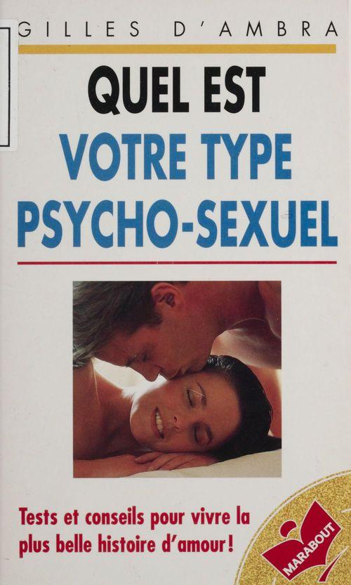 Quel est votre type psycho-sexuel