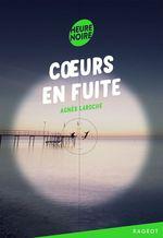 Vente Livre Numérique : Coeurs en fuite  - Agnès Laroche