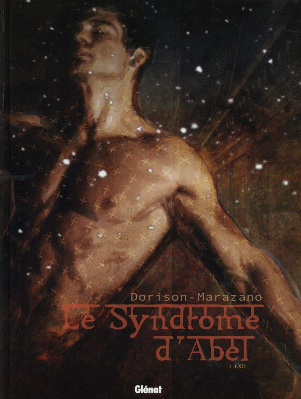Le syndrome d'Abel t.1 ; exil