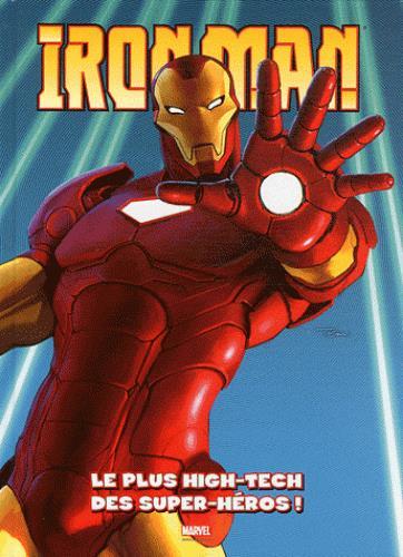 Iron Man ; le plus high-tech des super-héros !