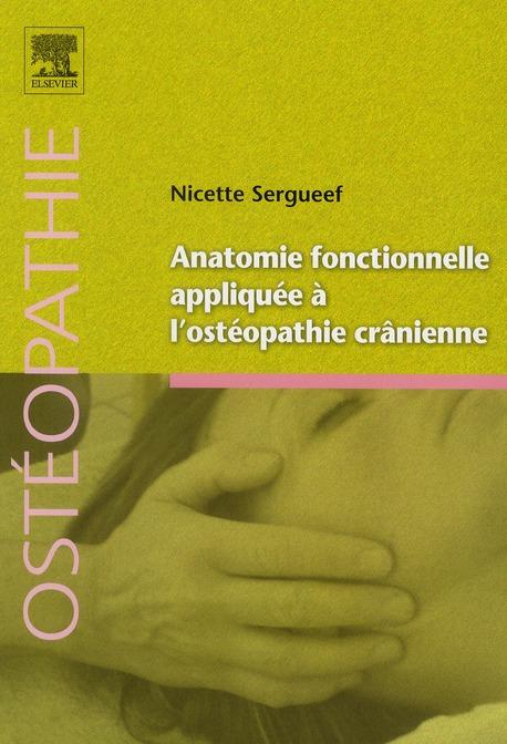 Anatomie Fonctionnelle Appliquee A L'Osteopathie Cranienne