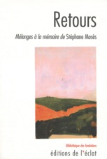 Retours ; mélanges à la mémoire de Stéphane Mosès