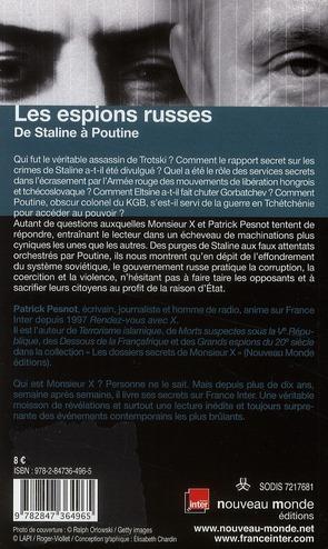 Les espions russes ; de Staline à Poutine