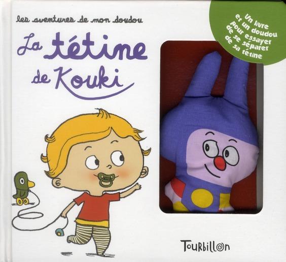 Les Aventures De Mon Doudou ; La Tetine De Kouki