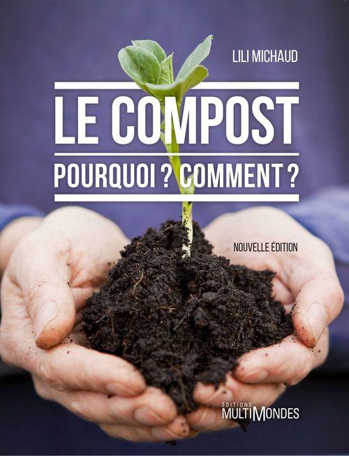 Le compost ; pourquoi ? comment ? (édition 2017)
