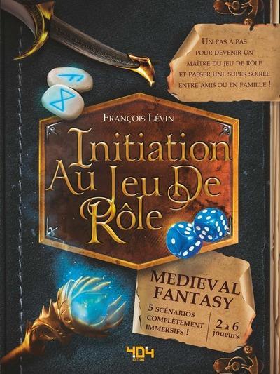 initiation au jeu de rôle ; medieval fantasy