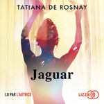 Vente AudioBook : Jaguar  - Tatiana de Rosnay