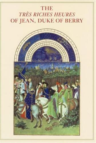 The tres riches heures of jean duke of berry /anglais