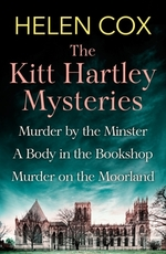 The Collected Kitt Hartley Mysteries  - Helen Cox