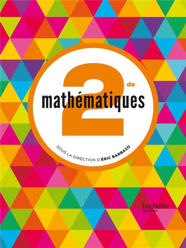 Mathématiques ; 2nde ; manuel de l'élève (édition 2014)