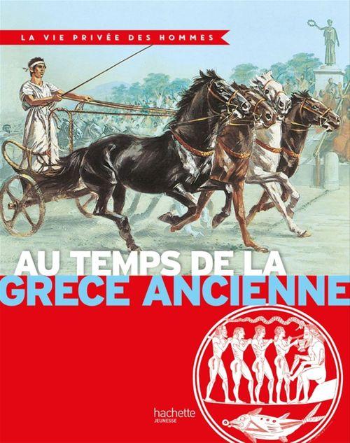 Au temps de la Grèce ancienne  - Cohat  - Pierre Probst  - Miquel  - Yves Cohat  - Pierre Miquel
