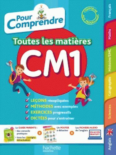 Pour comprendre toutes les matières ; CM1