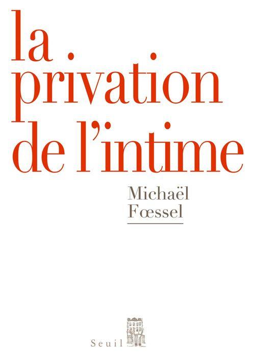 La privation de l'intime