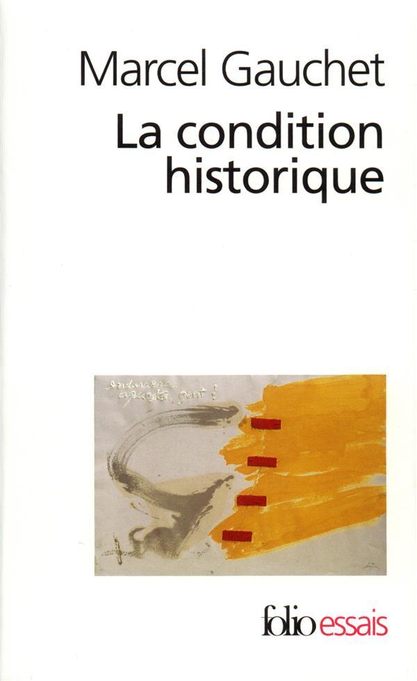 La Condition Historique