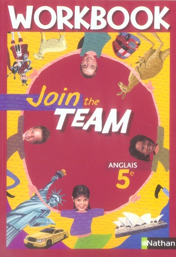 Join The Team; Anglais ; 5eme ; Palier 1, Annee 2 ; Workbook (Edition 2007)