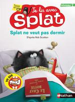 Je lis avec Splat ; Splat ne veut pas dormir ; testé en CP ; niveau 2