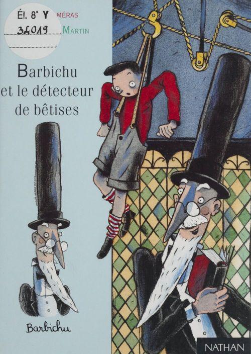 Barbichu et le detecteur de betise