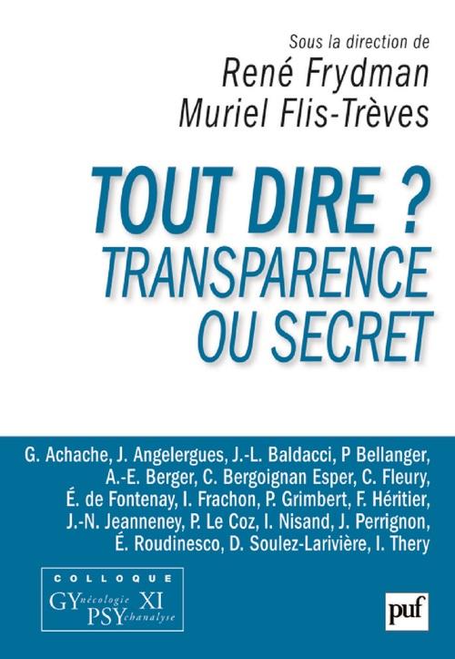 Vente EBooks : Tout dire ? Transparence ou secret  - René FRYDMAN  - Muriel Flis-Trèves