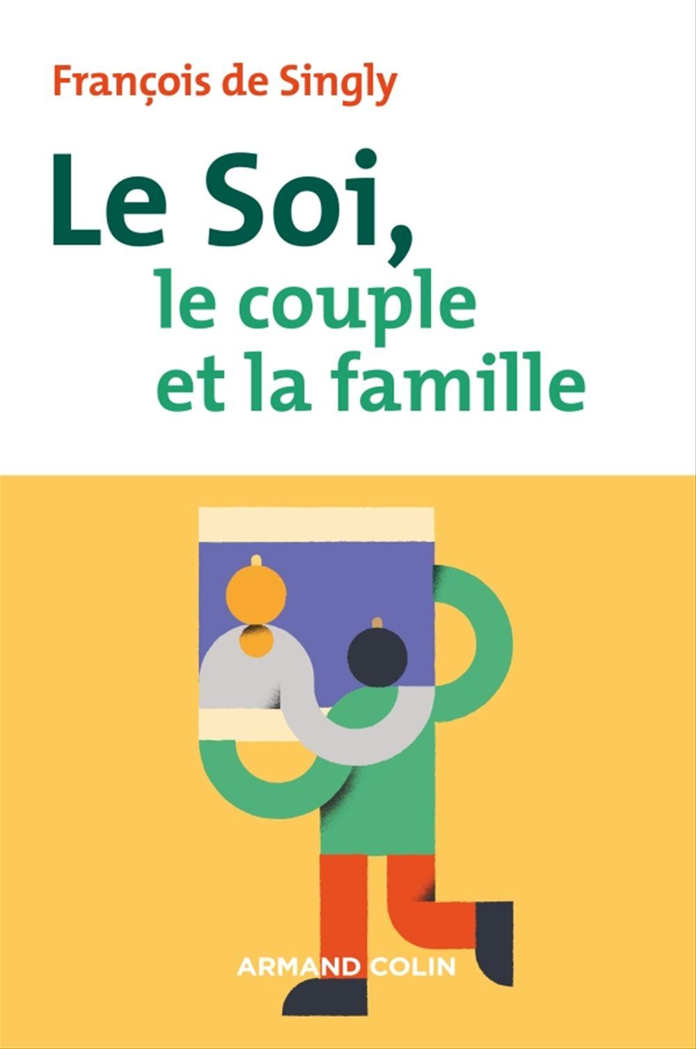 Le soi, le couple et la famille (2e édition)