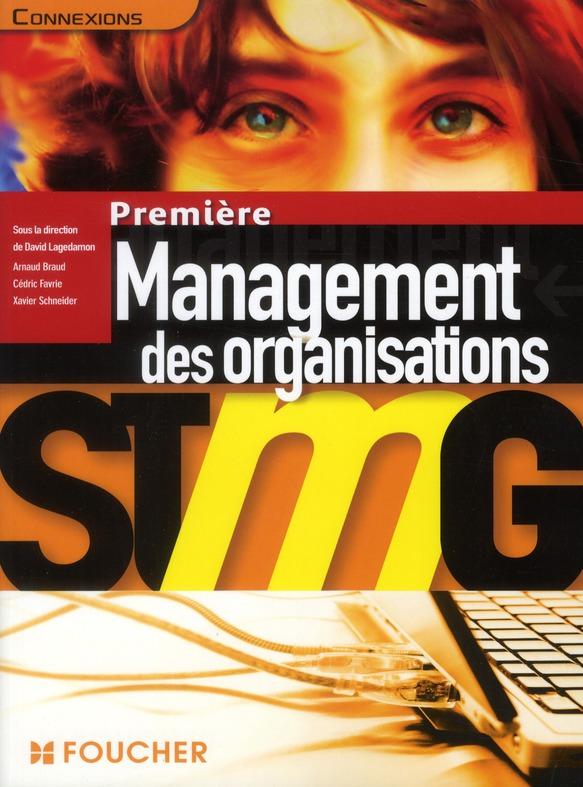 Connexions; Management Des Organisations ; 1ere Stmg