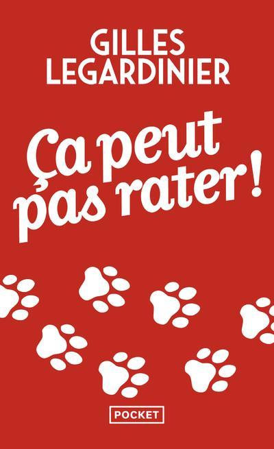 CA PEUT PAS RATER ! Legardinier Gilles